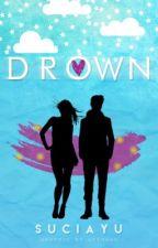 Drown by maharaniii_