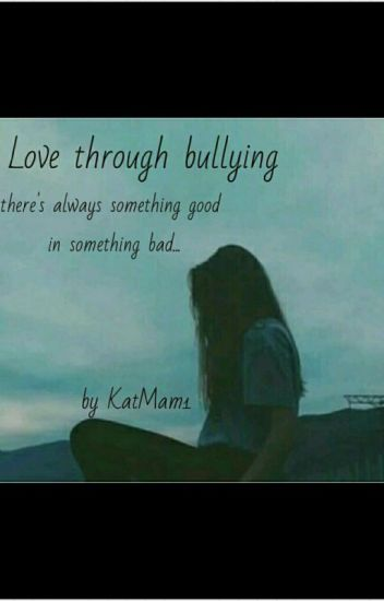 Love Through Bullying