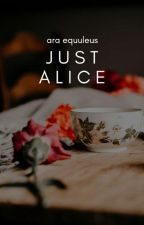 Just Alice by tempus_antares