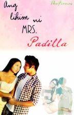 Ang Lihim ni Mrs. Padilla by TheFionas