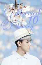 Married 10 February |✔ by chokobie