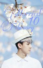 Married 10 February[세훈 Ff]✔ by _saraxxi