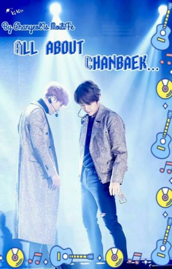 All About Chanbaek