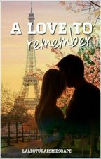 A love to remember by LaLecturaEsMiEscape