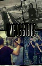 Impossible || BaM  ❌ZAKOŃCZONE❌ by TriqPL