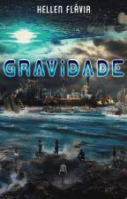 Gravidade by HellenFlavia_esc