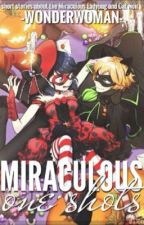 Miraculous One-Shots by -AtomicLace-
