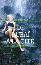 《De Dubaï À La Cité 》-Durrany by Koumbaaax