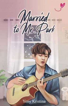 Married to Mr. Park by yenykristina