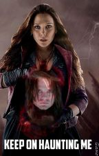 Keep on haunting me - Wanda Maximoff/Scarlet Witch X Bucky Barnes/Winter Soldier by wvndvmvximcff