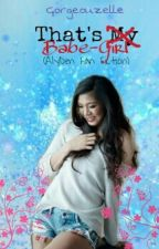 That's My Babe-girl [One-Shot] (AlyDen FanFic) by Gorgeouzelle