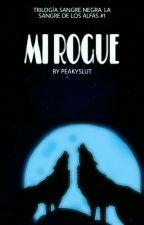 Mi Rogue (S.N.#1) © #PREMIOSTHORN2016 by R0Y_H4RP3R