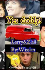 Yes daddy! (Larry&Ziall story) by Wisslan