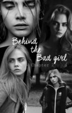 Behind The Bad Girl 2 by Caradelevingnestyles