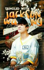 Tangled With Jackson Wang by scintillaconstellate