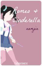 Romeo And Cinderella  [namjin]  by CinPhantomhive