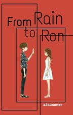 TAG [ 2 ] : From Rain To Ron by 13summer
