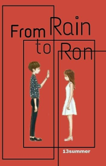 TAG [ 2 ] : From Rain To Ron
