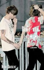 Don't run from me -Larry Stylinson by bluesargent16