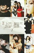 Il Vero Amore ||Dear Jack 2 by Serena_Pierozzi