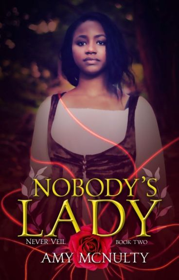 Nobody's Lady (Never Veil #2) Preview by AmyMcNulty