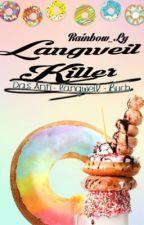 LANGWEILKILLER! Das Anti-Langweil-Buch by Rainbow_Ly