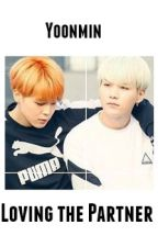 [ YoonMin ] Loving the Partner by Aiko_411