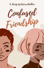 Confused Friendship by poornimakeshav