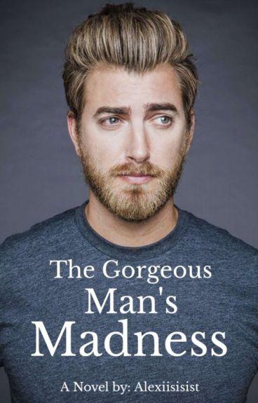 The Gorgeous Man Madness (BoyxBoy)