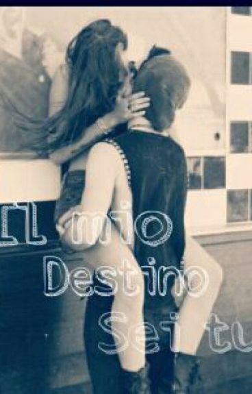 Il Mio Destino Sei Tu