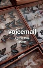 voicemail ; g.d. by weheartfanfic