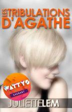 Les Chroniques d'Agathe by Juliettelem