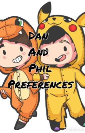 Dan and Phil Preferences and Imagines (Closed)