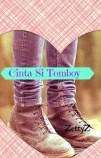 Cinta Si Tomboy by ZettyZ