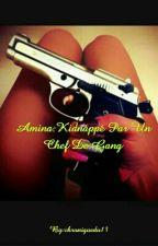 Amina:Kidnappé Par Un Chef De Gang by chroniquedu13