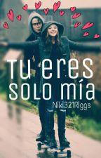 Tu Eres Solo Mia 💕Chatelyn👌 by niki321RIGGS