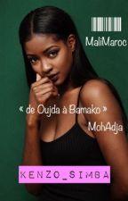 « De Oujda à Bamako » by KENZO_SIMBA