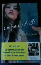 《Frases》Lo que fue de ella-Gayle Forman  by xlove_ameezyx