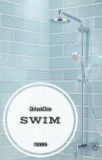 Swim by ShiteuhChim