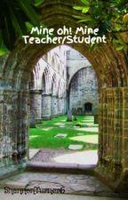 Mine oh! Mine Teacher/Student by ShannonTurner6