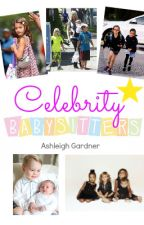 Celebrity Babysitters by AshleighGardner