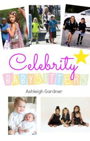 Celebrity Babysitters by AshleighGardner