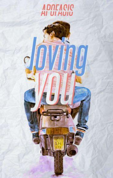 [B1] Loving You [END] (On Editing)