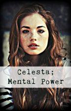 Celesta; Mental Power. (Loki/Steve) by Mina_Flint