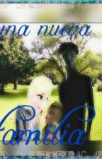 Una Nueva Familia by Cazadora-10