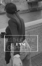 Zeyneb: Le thug-love d'une orpheline by Arabia212