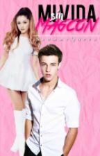 Mi Vida Sin Magcon (Cameron Dallas) LNIDM by SkammyQueen
