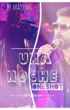 Una Noche - OneShot by mayynel