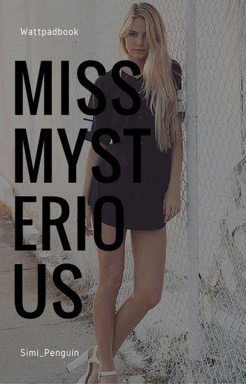 Miss mysterious [Luke Hemmings]