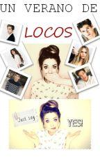 Un Verano de Locos by MurderersOfTheWorld